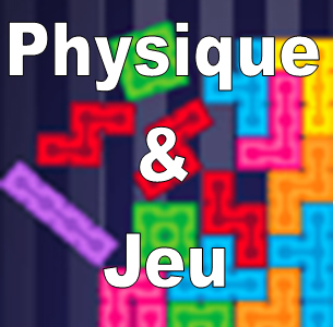 Physique & Jeu